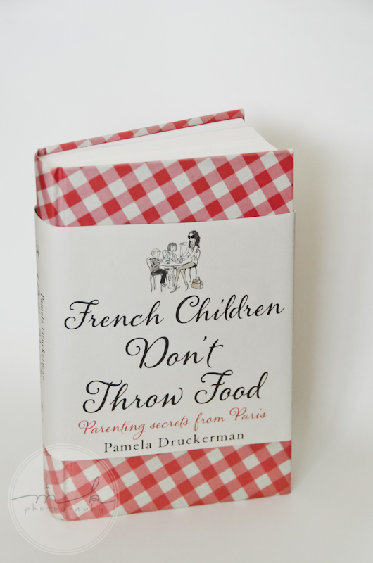 "Book ""French kids don't throw food"""""